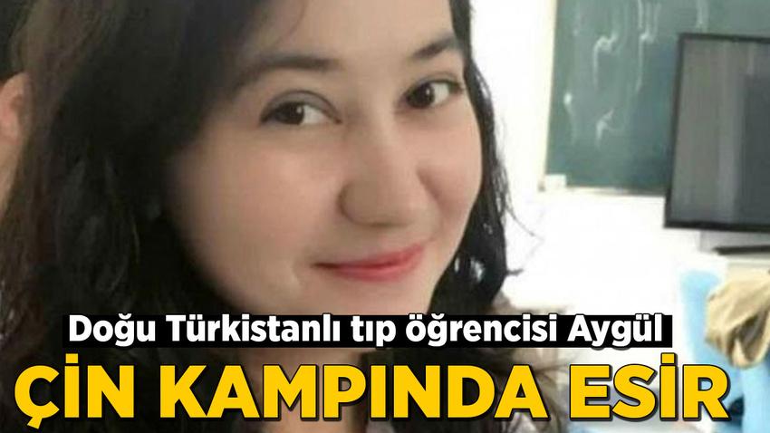Doğu Türkistanlı tıp öğrencisi Aygül Ablet, Çin toplama kampında esir