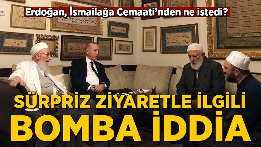 Erdoğan İsmailağa Cemaati'nden ne istedi? Sürpriz ziyaretle ilgili bomba iddia