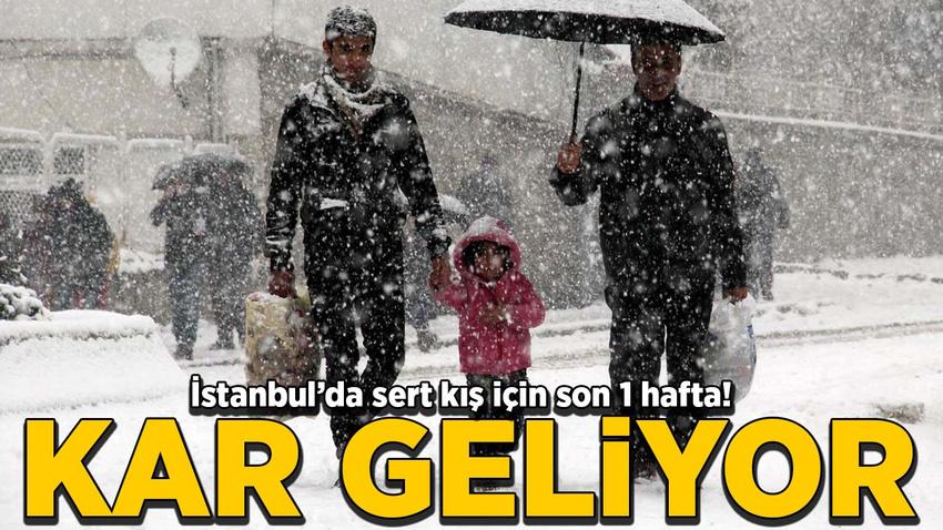 İstanbul'da sert kış için son 1 hafta! Kar geliyor…