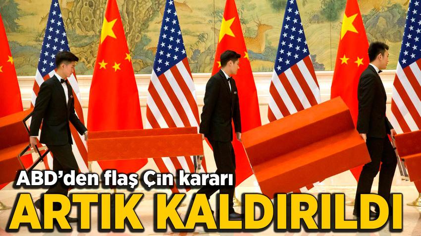 ABD'den flaş Çin kararı! O etiketi artık kaldırdı