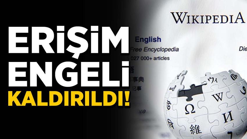 Wikipedia'ya erişim engelli kaldırıldı