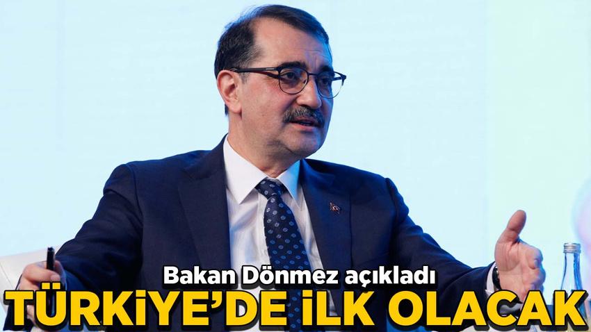 Bakan Dönmez açıkladı: Türkiye'de ilk olacak