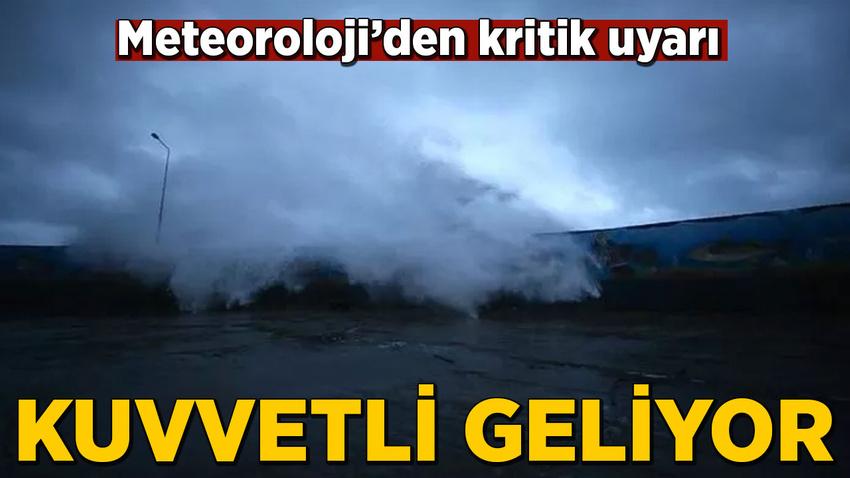 Meteoroloji'den Orta ve Doğu Akdeniz, Marmara ve Kuzey Ege için fırtına uyarısı