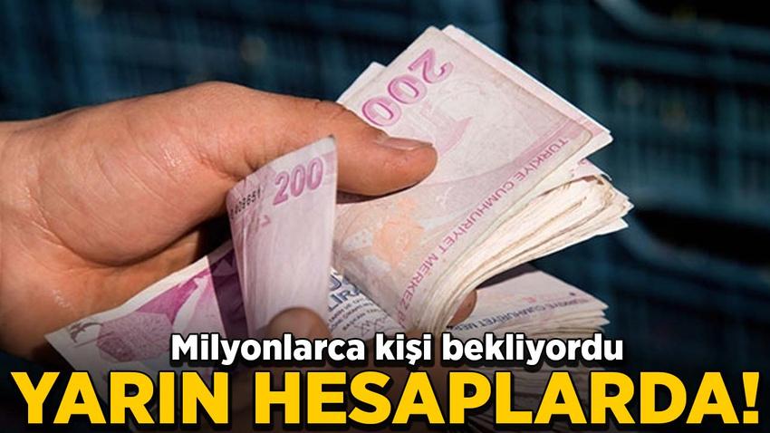 SSK ve Bağkur emeklilerinin zamlı maaşları yarın hesaplarda