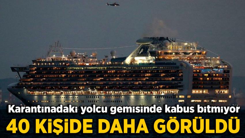 Japonya'daki yolcu gemisinde 40 corona virüsü daha tespit edildi