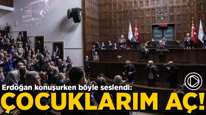 Erdoğan konuşurken böyle seslendi: Çocuklarım aç!