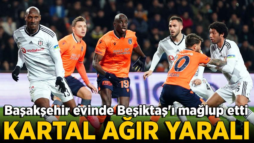 Başakşehir, Beşiktaş'ı evinde mağlup etti!