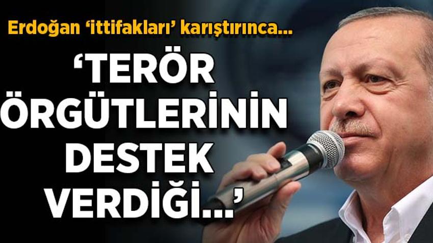 Erdoğan 'ittifakları' karıştırdı kendi adayını eleştirdi