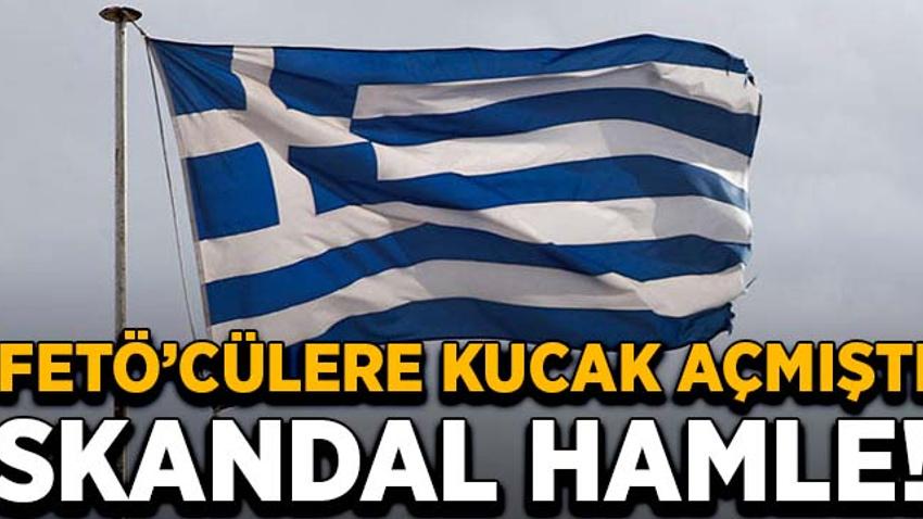 FETÖ'cülere kucak açmıştı! Yunanistan'dan skandal hamle