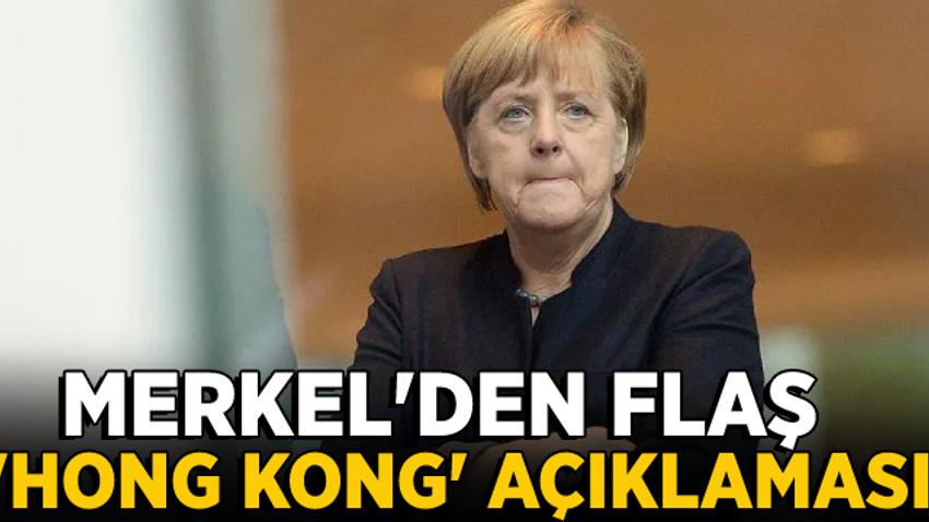 Merkel'den Hong Kong'daki protestolara ilişkin açıklama