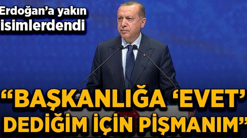 AK Partili eski başkandan başkanlık sistemi itirafı