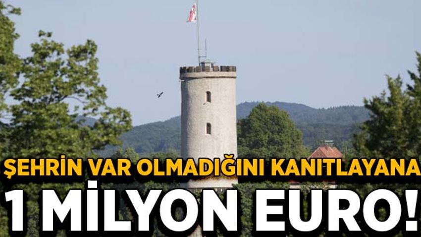 Şehrin var olmadığını kanıtlayana 1 milyon euro ödül vaat edildi