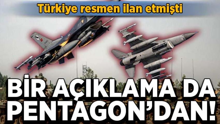 Türkiye resmen ilan etmişti! Bir açıklama da Pentagon'dan