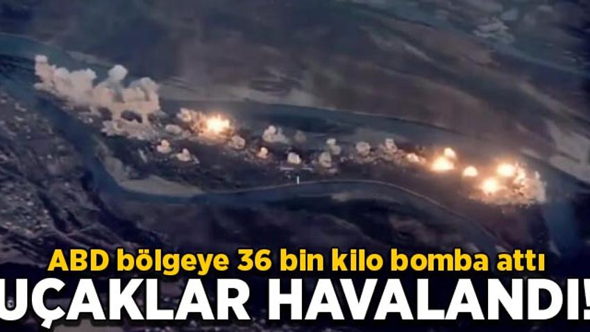 ABD bölgeye 36 bin kilo bomba attı