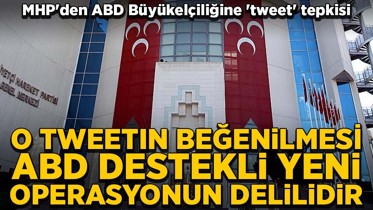 MHP'den ABD Büyükelçiliğine 'tweet' tepkisi