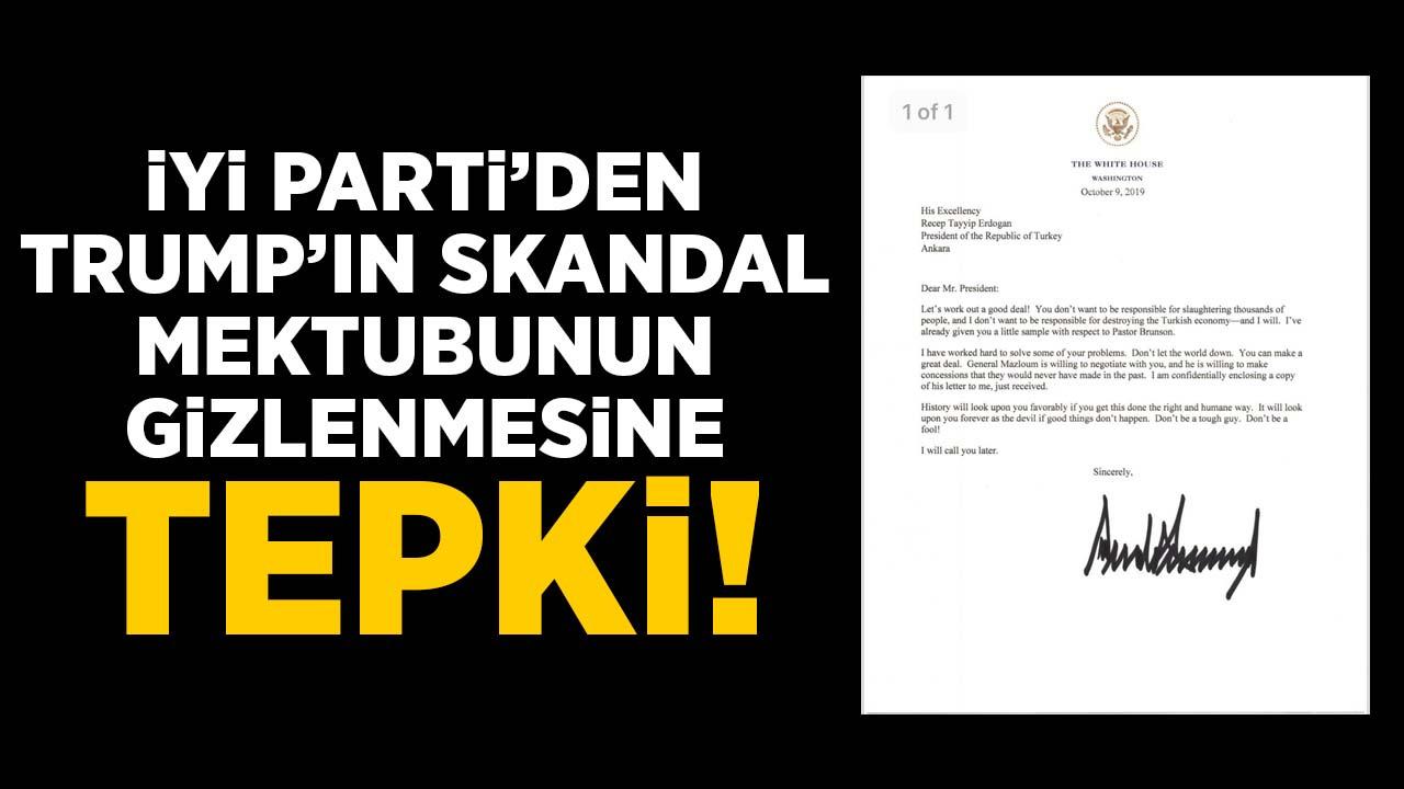 İYİ Partili Aytun Çıray'dan Trump'ın skandal mektubunun gizlenmesine tepki
