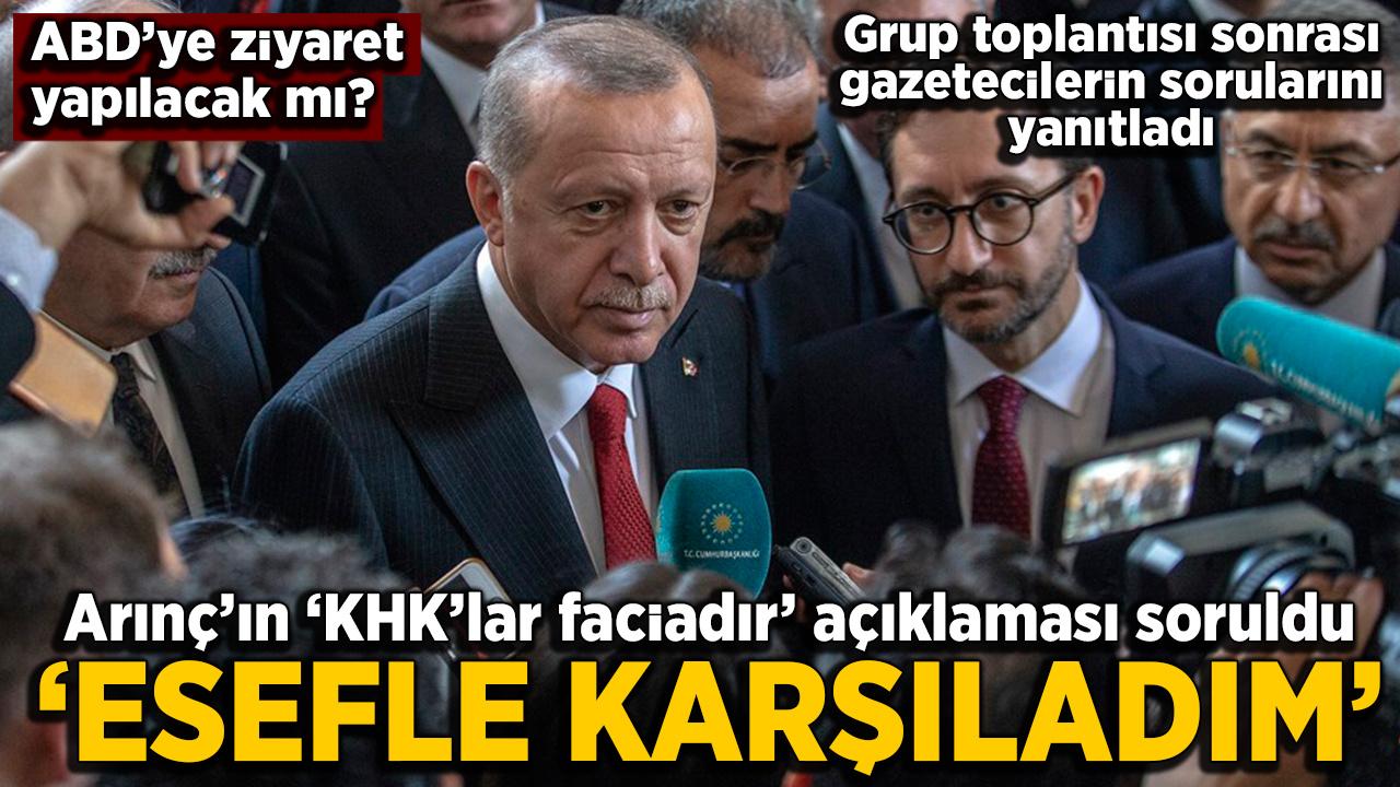 Erdoğan'dan Arınç'ın KHK açıklamalarına cevap: Esefle karşıladım