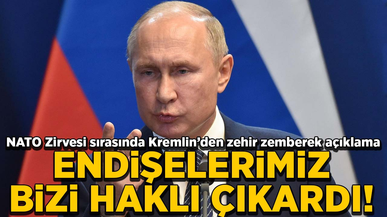 NATO Zirvesi sırasında Kremlin'den zehir zemberek açıklama