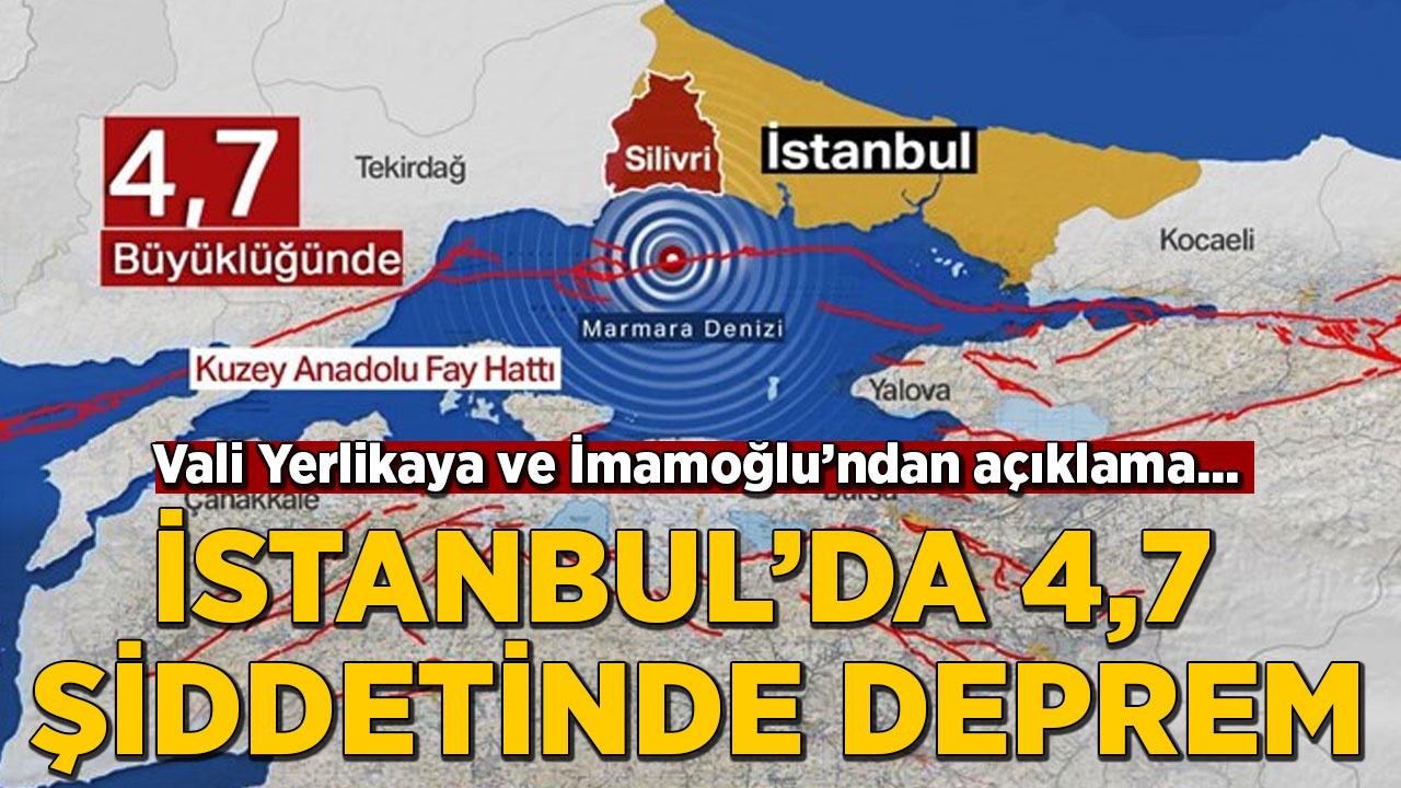 İstanbul'da 4.7 şiddetinde deprem