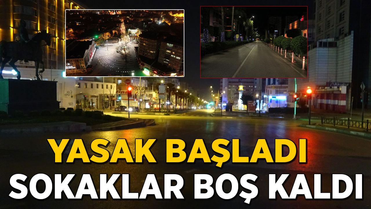 Sokağa çıkma yasağının başlamasıyla birlikte sokaklar boş kaldı