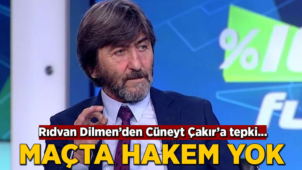 Rıdvan Dilmen'den Cüneyt Çakır'a tepki