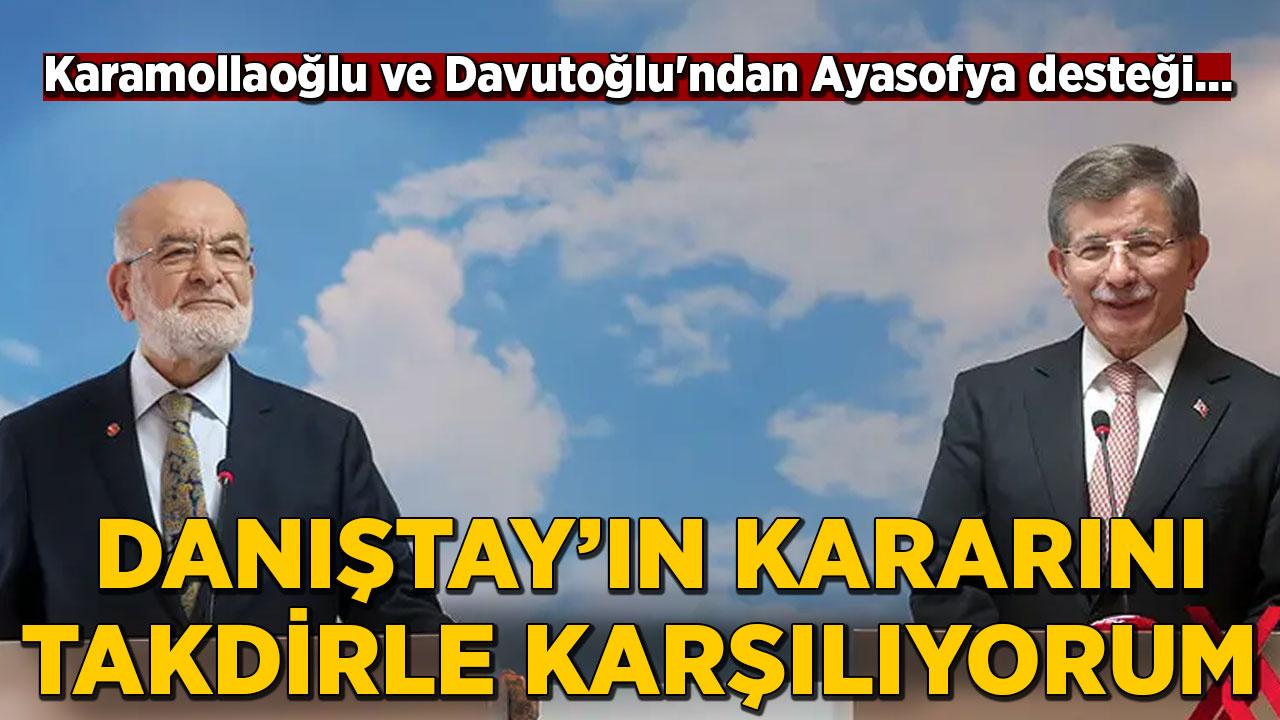 Karamollaoğlu ve Davutoğlu'ndan Ayasofya kararına destek