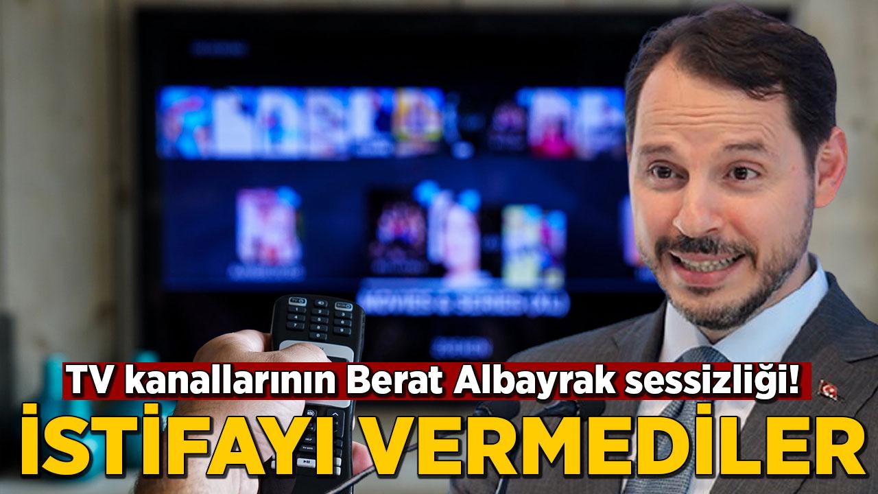 TV kanallarının Berat Albayrak sessizliği! İstifa haberini vermediler