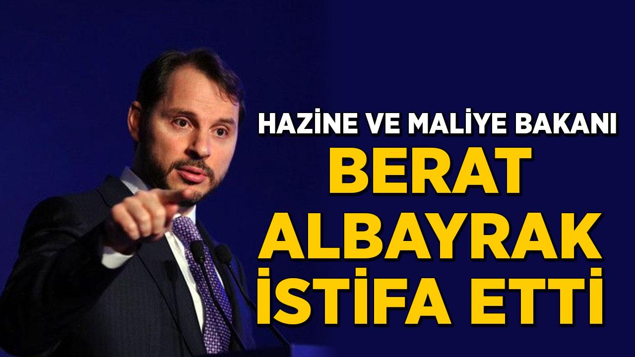 Hazine ve Maliye Bakanı Albayrak görevinden istifa etti