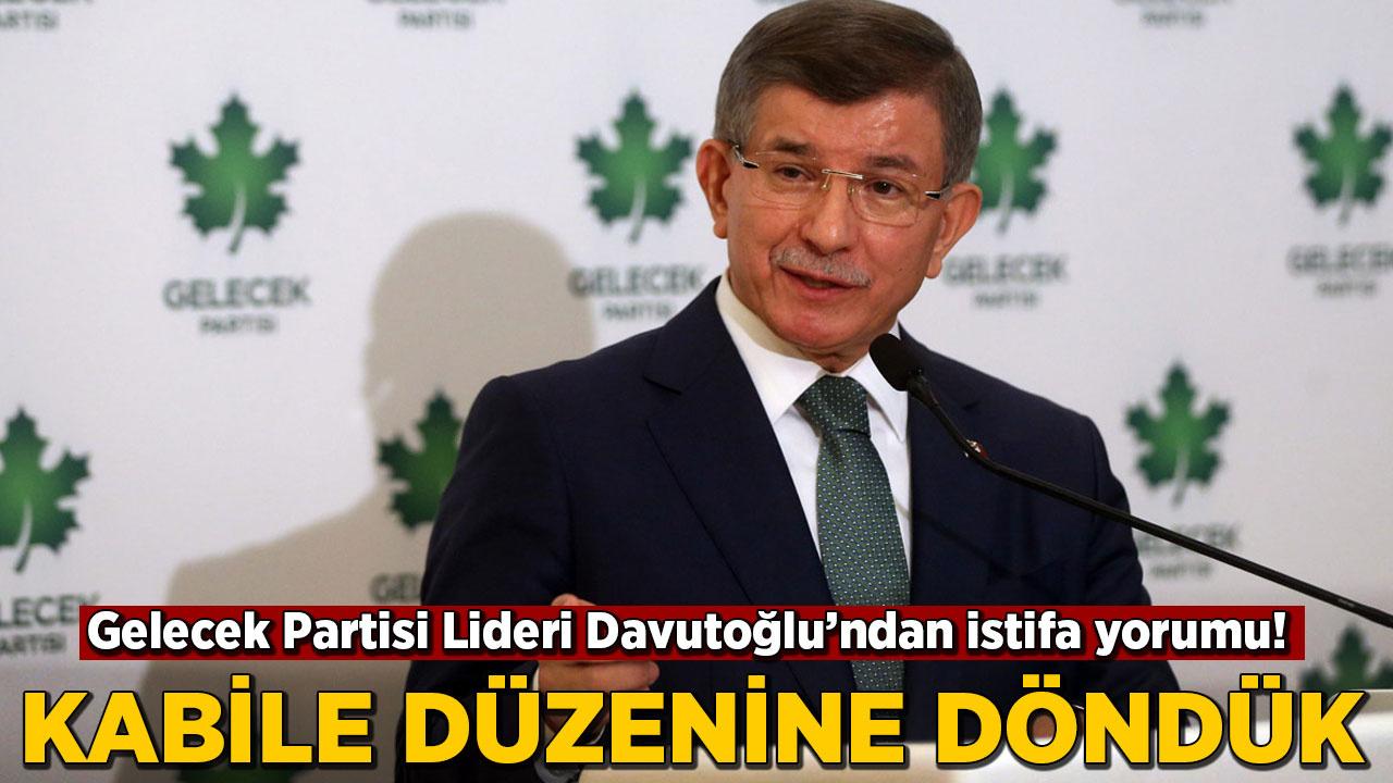 Davutoğlu'ndan istifa yorumu: Kabile düzenine döndük