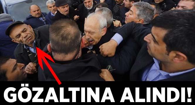 Kılıçdaroğlu'na yumruk atan Osman S. gözaltına alındı